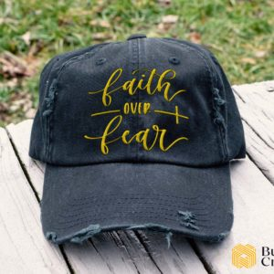 Faith over fear Embroidered Hat, Distressed Baseball Cap - Collection 3D Full Printing I3D3